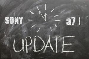 α7Ⅱのソフトウェアアップデートを実行!やり方と手順について